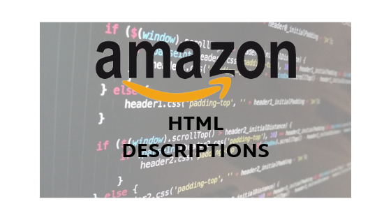 HTML on Amazon and how to use it - Amazon Listing Service