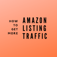 How to Get More Traffic to Your Amazon Product Listing